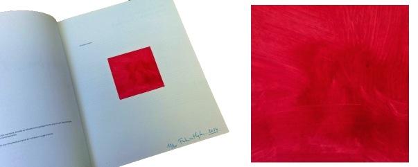 Fabrice Hyber, monochrome original au rouge à lèvres, 2014